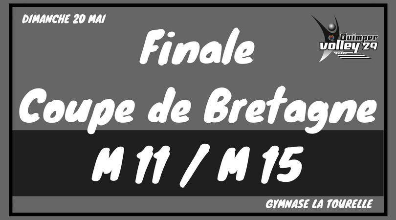Finale Coupe de Bretagne 2018 M11/ M15  : Dimanche 20 mai