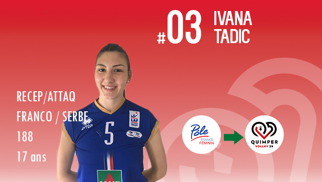 [MERCATO] Ivana TADIĆ  intègre le CFCP du Quimper Volley 29 !