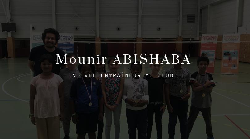 Info-recrutement : arrivée de Mounir ABISHABA au club !