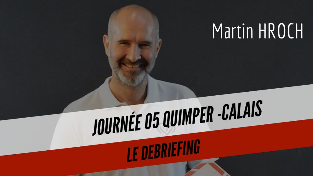 [DEBRIEF] Le debriefing du match Quimper – Calais