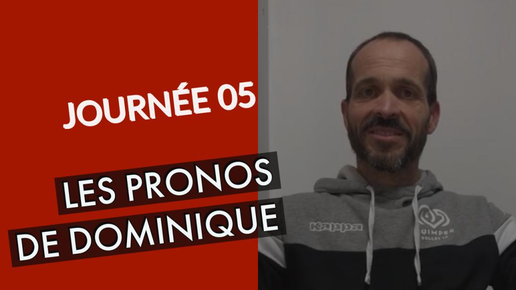 [PRONOS] Journée 05, les pronostics de Dominique