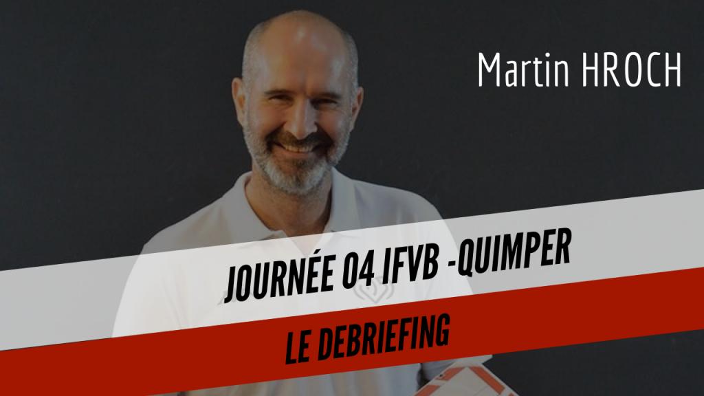 [DEBRIEF] Martin HROCH revient sur le match contre l'IFVB2