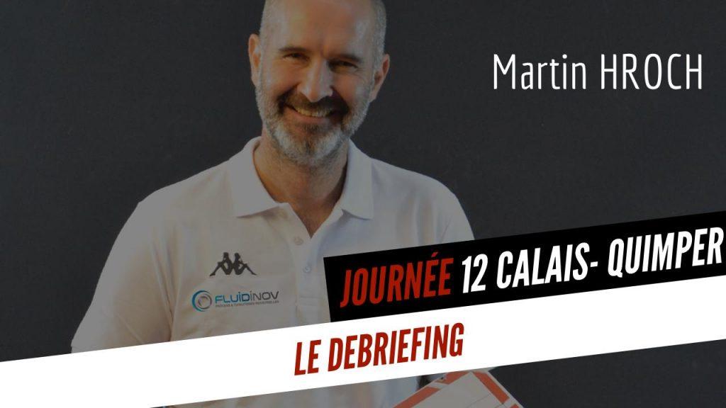 [DEBRIEF] Le débriefing de Martin avant la réception de Sens