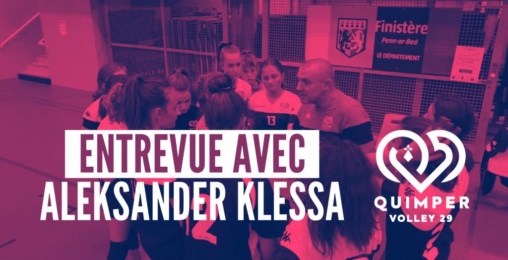 Entrevue avec Aleksander KLESSA entraîneur bénévole